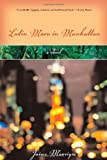 Latin Moon in Manhattan, Jaime Manrique, 0299187543