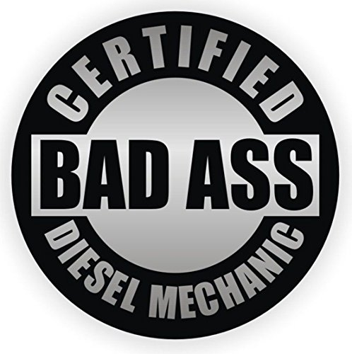 """1-Pc Excelling Popular Certified Bad Ass Diesel Mechanic Car Stickers Waterproof Hard Hat Label Oil Helmet Size 2"""" Color Silver and Black"""