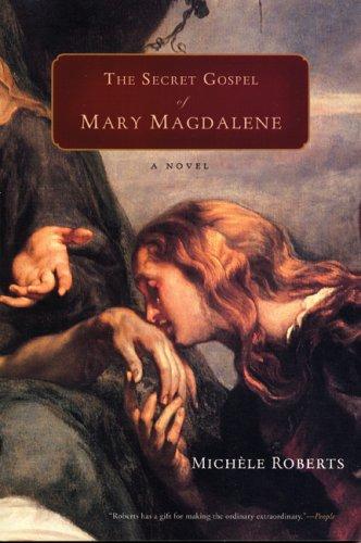 Download The Secret Gospel of Mary Magdalene PDF