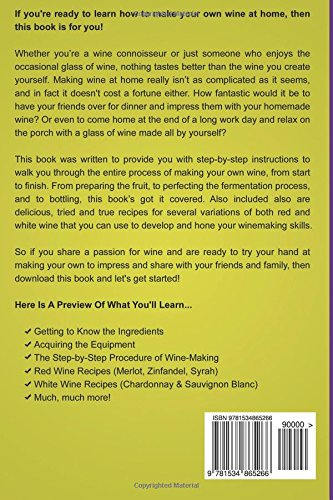 How To Make Wine The Essential Guide To Making Wine At Home How