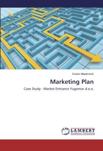 Download Marketing Plan: Case Study - Market Entrance Yugomar d.o.o. PDF
