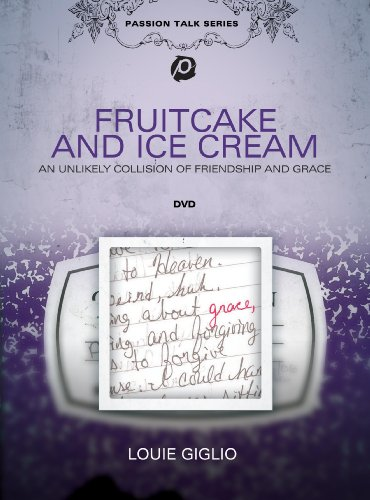 Louie Giglio: Fruitcake and Ice Cream Passion Fruitcake