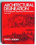 Architectural Delineation, Ernest E. Burden, 007008937X