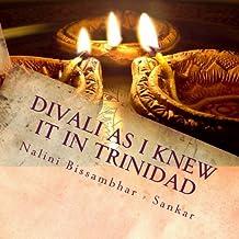 Divali as I knew it in Trinidad