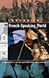 Issues in the French-Speaking World, Nancy C. Mellerski and Michael B. Kline, 031332154X