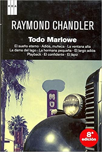 Todo Marlowe, de RAYMOND CHANDLER