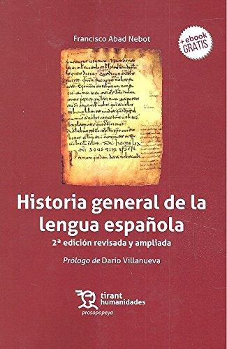 Historia general de la lengua española 2ª edición 2017 Prosopopeya ...