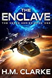 The Enclave: A Science Fiction Action Adventure (The Verge Book 1)