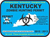 Kentucky zombie hunting permit decal bumper sticker