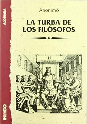 La Turba de Los Filosofos (Spanish Edition)