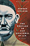 The Portage to San Cristobal of A. H.: A Novel (Phoenix Fiction)