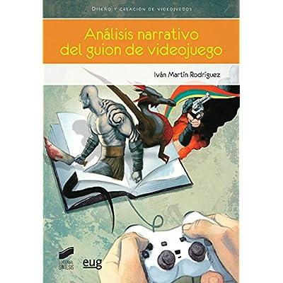 Ebook Análisis narrativo del guion de videojuego