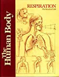 img - for Respiration: The Breath of Life (Human Body) book / textbook / text book