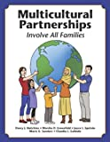Multicultural Partnerships, Darcy J. Hutchins, 1596672102