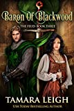 BARON OF BLACKWOOD: A Medieval Romance (The Feud Book 3)