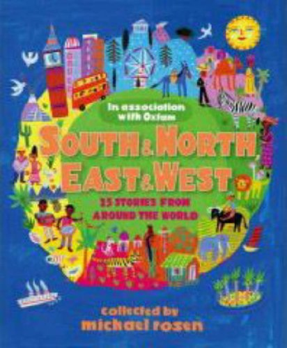 South and North, East and West: The Oxfam Book of Children's Stories pdf