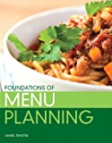 Foundations of Menu Planning, Traster, Daniel, 013802510X