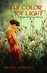 The Color of Light: A Maggie MacGowen Mystery (Maggie Macgowen Mysteries)