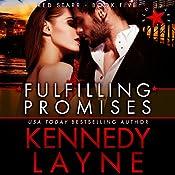 Fulfilling Promises | Kennedy Layne