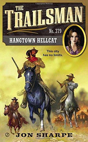 The Trailsman #379: Hangtown - 379 Cat