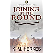 Joining in the Round: Partners Book 2 (A Story of the Restoration)