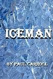 Iceman (Volume 1)