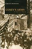 Coxey's Army, Carlos A. Schwantes, 0893011746
