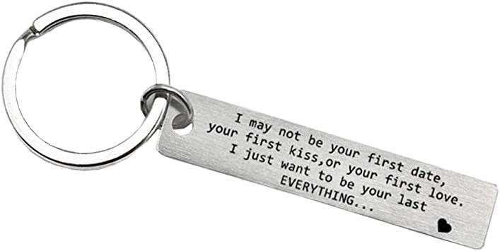 I May Not Be Your First Date I Just Want To Be Your Last Keychain Couple Keyring