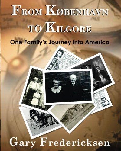From Kobenhavn to Kilgore:  One Family's Journey into America pdf