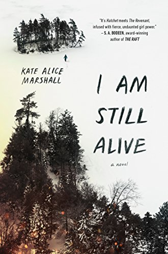I Am Still Alive - Kate Alice Marshall
