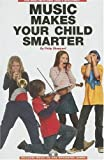 Music Makes Your Child Smarter, Philip Sheppard, 0825673313