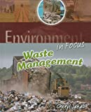 img - for Waste Management (Environment in Focus) book / textbook / text book