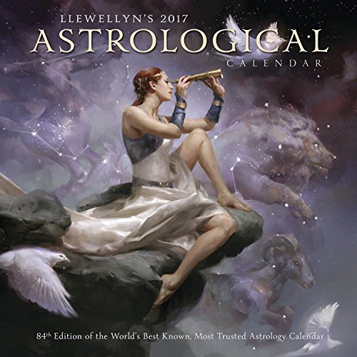 Llewellyn's 2017 Astrological Calendar: 84th Edition of the World's Best Known, Most Trusted Astrology Calendar cover
