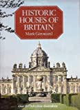 Historic Houses of Britain by Mark Girouard front cover