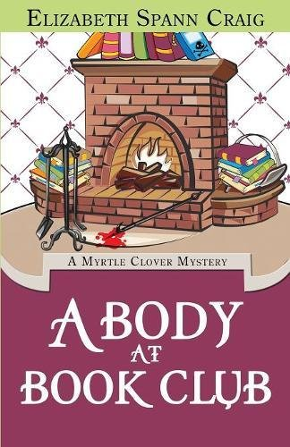 Download A Body at Book Club (A Myrtle Clover Mystery) (Volume 6) ebook