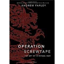 Operation Screwtape HC: The Art of Spiritual War