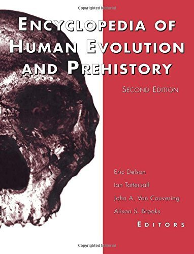 Encyclopedia of Human Evolution and Prehistory: Second Edition (Garland Reference Library of the Humanities) (1999-12-01)
