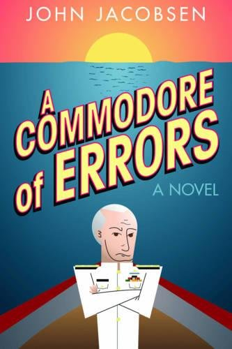A Commodore of Errors: A Novel PDF