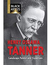 Henry Ossawa Tanner: Landscape Painter and Expatriate (Celebrating Black Artists)