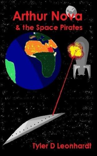 Arthur Nova: & the Space Pirates (Volume 1) pdf