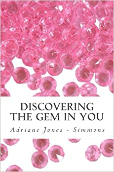 Discovering the GEM in you: An interactive journey to self empowerment for girls (Volume 1)
