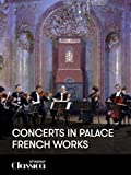 Concerts in Palace - French works