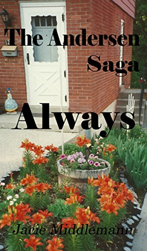 Always - The Andersen Saga (The Andersens Book 10) by [Middlemann, Jacie]