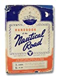 img - for Handbook of the Nautical Road book / textbook / text book