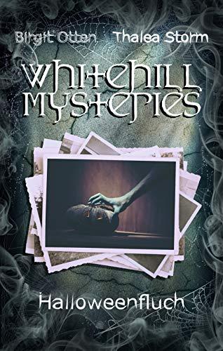 Halloweenfluch (Whitehill Mysteries 4) (German