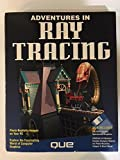 Adventures in Ray Tracing/Book and Disk