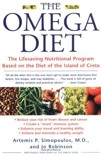The Omega Diet: The Lifesaving Nutritional Program Based on the Best of the Mediterranean Diets cover