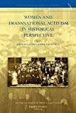 Women and Transnational Activism in Historical Perspective, , 9089790381