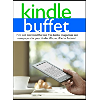 Kindle Buffet: Find and download the best free books, magazines and newspapers for your Kindle, iPhone, iPad or Android