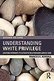 Understanding White Privilege, Frances Kendall, 0415874270
